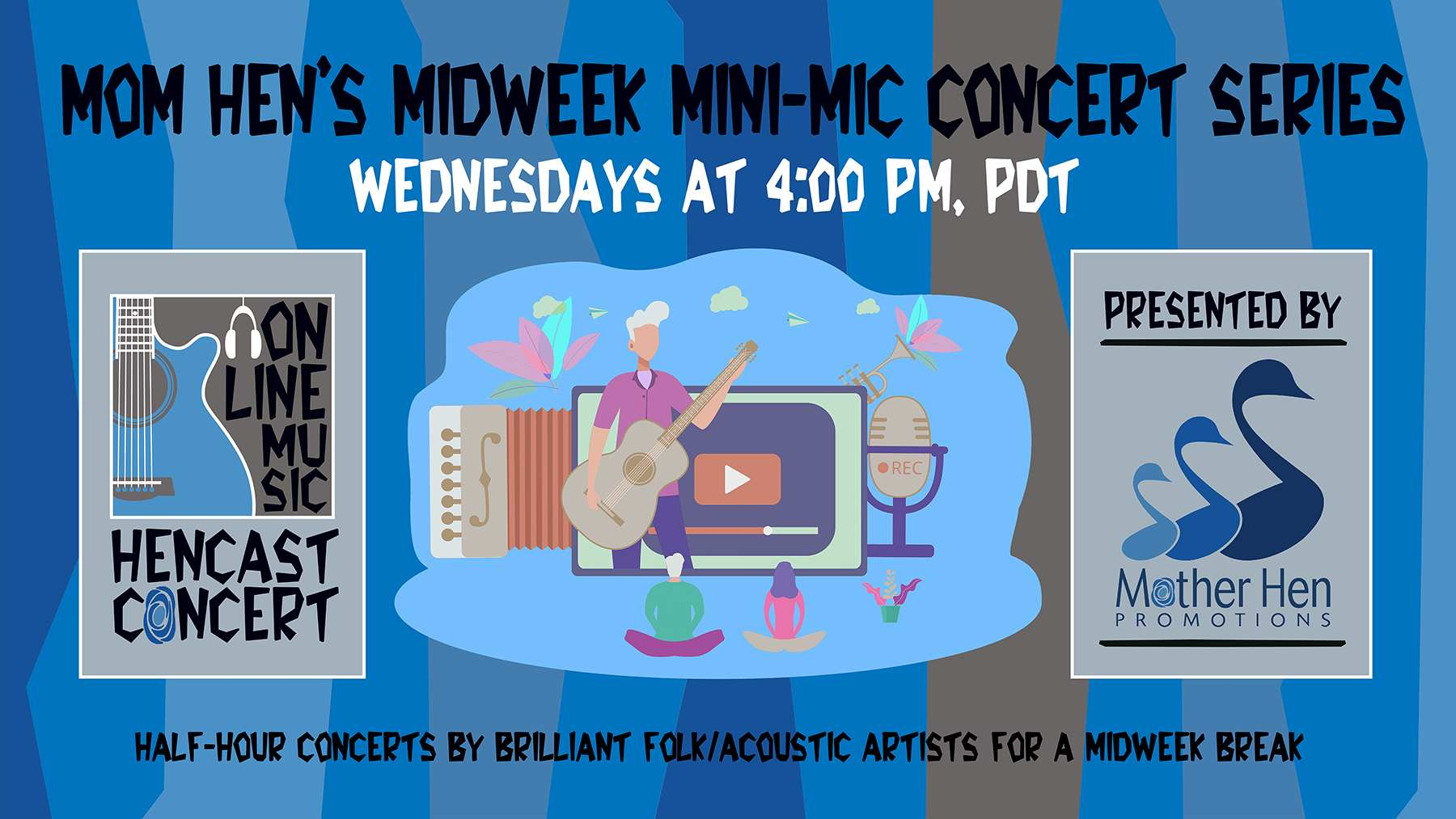 Mini Mic midweek concerts