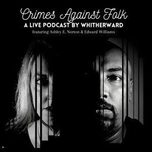 Crimes Against Folk Podcast